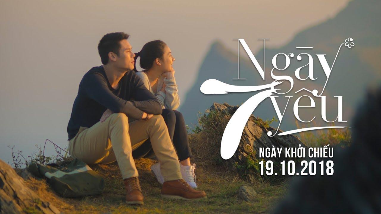 7 DAYS - 7 NGÀY YÊU OFFICIAL TRAILER | KC 19.10.2018