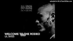 Lil Skies - Welcome To the Rodeo (Clean)