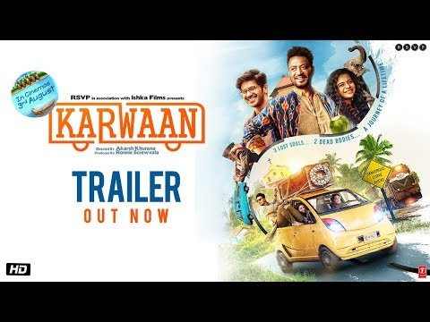 Karwaan   Trailer  Irrfan Khan  DulQuer Salmaan  Mithila Palkar  3rd Aug 2018