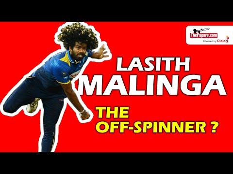 Lasith Malinga, the off-spinner?