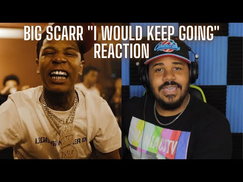Big Scarr – I Would Keep Goin [Official Music Video] REACTION