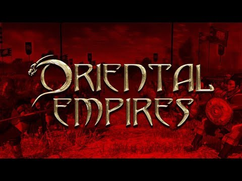Oriental Empires - Civilization: Total War