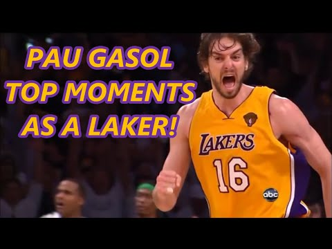 Pau Gasol's Top Moments As A Laker!
