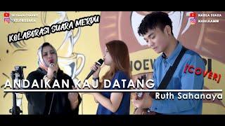 Download Lagu Andaikan Kau Datang - Ruth Sahanaya | Adlani Rambe [Live Cover]