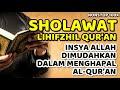 sholawat hifzhil quran - nonstop 100x