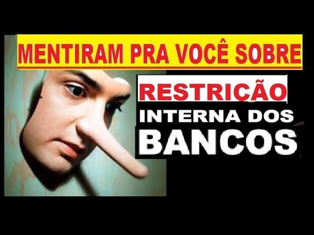 MENTIRAM PRA MIM SOBRE RESTRIÇÃO INTERNA E PASTA SCR DO BANCO CENTRAL