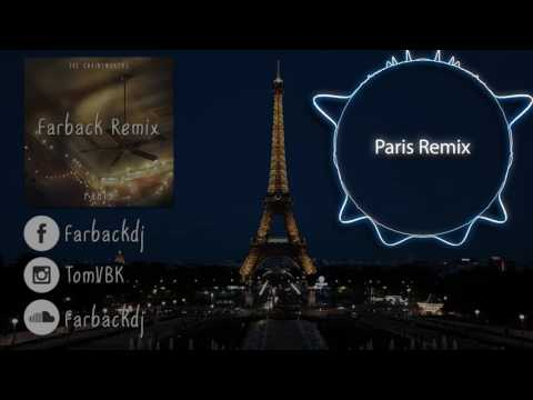 The Chainsmokers - Paris (Farback Remix)