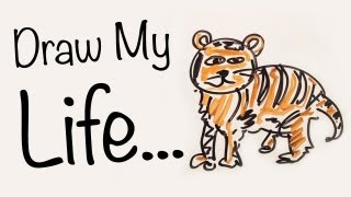 Draw My Life - Tiger Edition