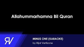 Qosidatul Quran Part I Allahummarhamna Bil Quran (Minus One/Karaoke) by Rijal Vertizone