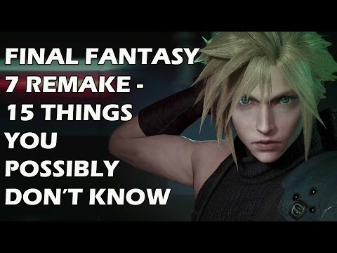 Final Fantasy 7 Remake: 15 Things You Possibly DON'T KNOW