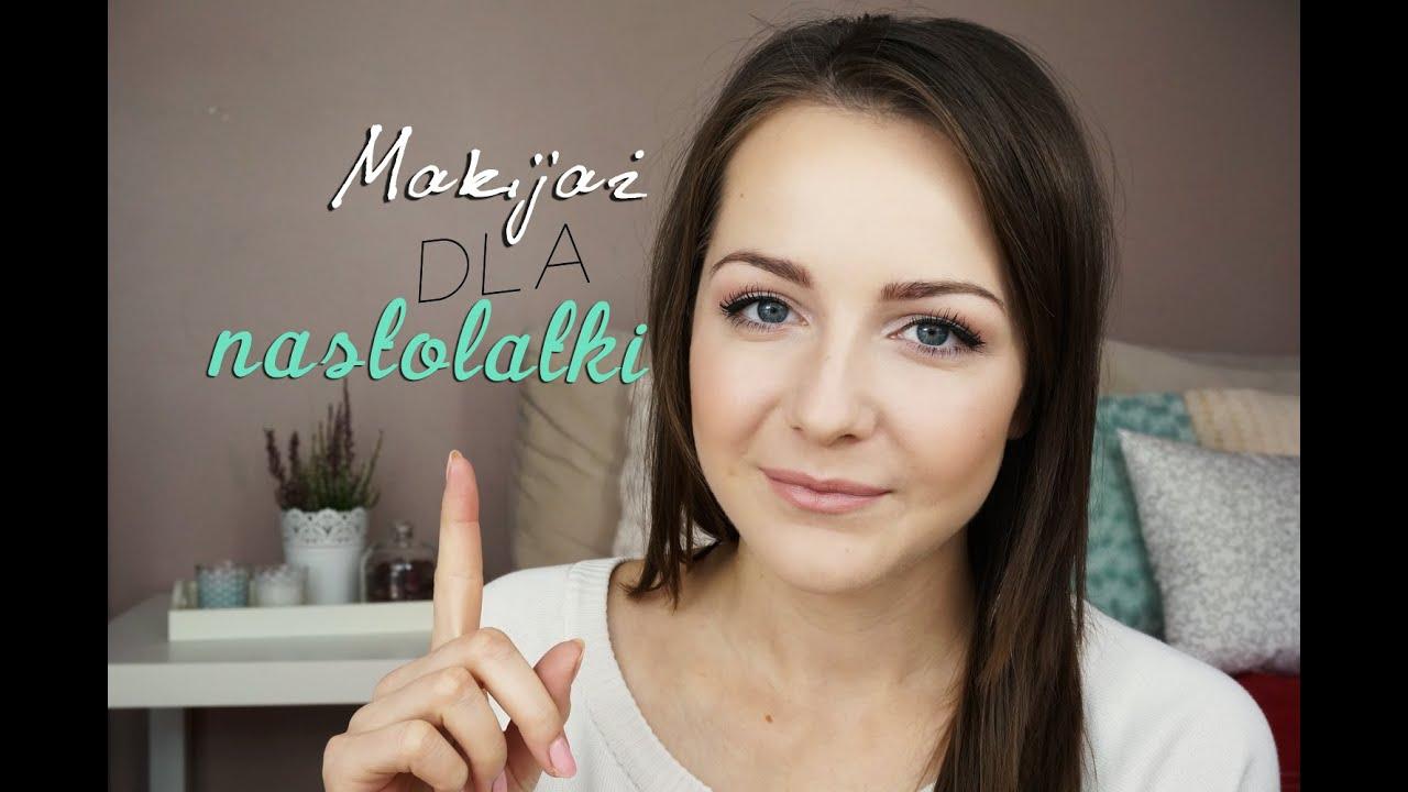 Makijaż Dla Nastolatki Podstawy Makijażu Youtube