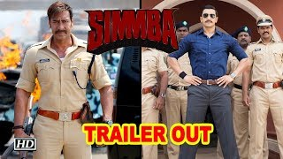 SIMMBA TRAILER OUT | Ranveer Singh & Ajay Devgn Steal The Show