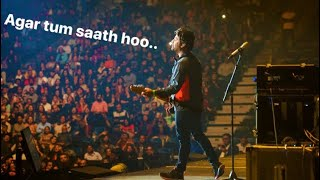 Arijit Singh  Agar Tum Saath Ho  Live  Tamasha