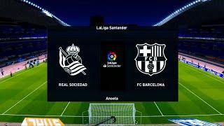 Real Sociedad Vs Barcelona | Anoeta | 2020-21 La Liga | PES 2021