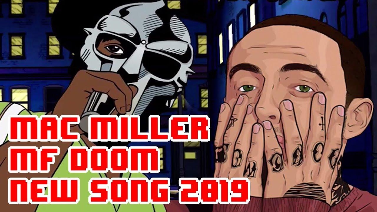 MF DOOM FT  MAC MILLER - SPACE SHUTTLES (PROD  TWELVE 21) NEW SONG REMIX  2019