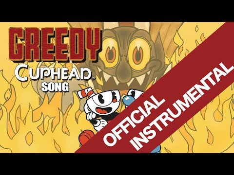 【CUPHEAD SONG】GREEDY (INSTRUMENTAL) by OR3O (ft. Swiblet)