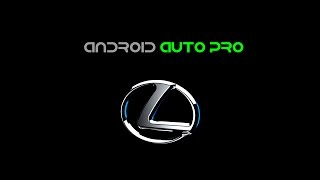 Android Auto Pro  -  Android 6.0.1 для Lexus LX570/450