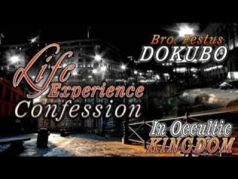 Bro Festus Dokubo Confession In Occultic Kingdom Latest Nigerian Gospel  Music