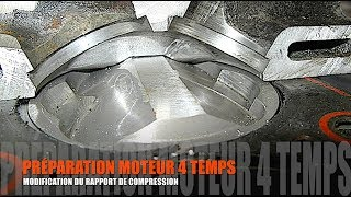 #9 - PREPA MOTEUR 4T : MODIFICATION RAPPORT DE COMPRESSION