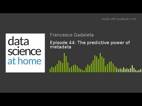 Episode 44: The predictive power of metadata