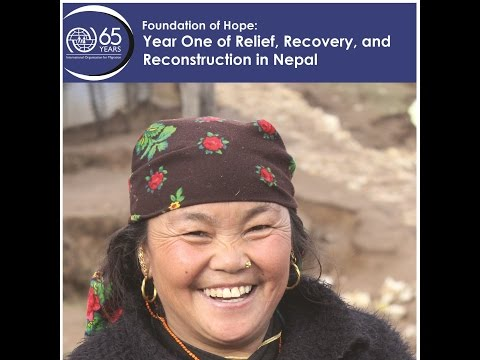 Foundation of Hope: Year One of Relief, Recovery and Reconstruction in Nepal