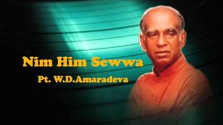 Nim Him Sewwa Ma Sasare - Pt. W.D.Amaradeva