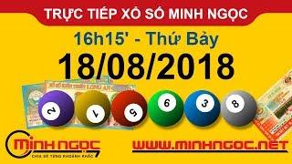 Xổ số Minh Ngọc™ Thứ Bảy 18/08/2018 - Kênh chính thức từ Minhngoc.net.vn