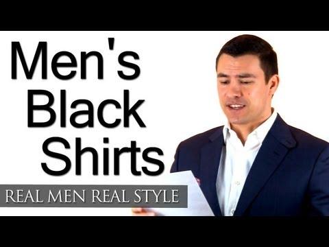 Men's Black Shirts - A Man's Guide To The Black Shirt - Wearing Black Shirt Style Tips