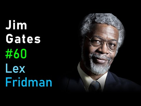 Jim Gates: Supersymmetry, String Theory And Proving Einstein Right | Artificial Intelligence Podcast