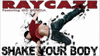 RAYCAZE Ft Mc Koutla - SHAKE YOUR BODY - Sami Dee