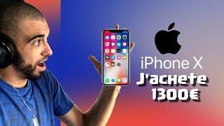 J'achète L'IPHONE X 1300€