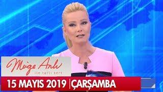 Müge Anlı ile Tatlı Sert 15 Mayıs 2019 - Tek Parça