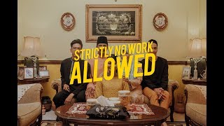 STRICTLY NO WORK ALLOWED | VLOG005