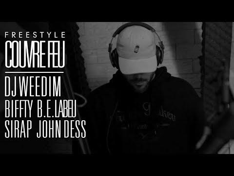 Youtube: DJ WEEDIM x BIFFTY x B.E.LABEU x SIRAP x JOHN DESS  – Freestyle dans COUVRE FEU sur OKLM RADIO