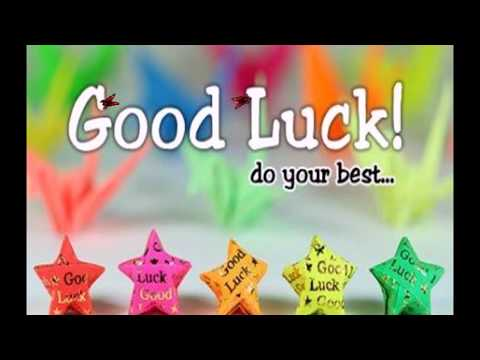 Good Luck Wishes For Future , For Exam, New Job, For Comp, SMS, Whatsapp, All The Best Wishes