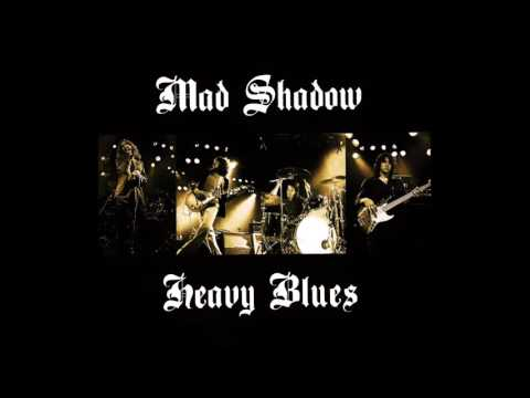 Mad Shadow - Heavy Blues