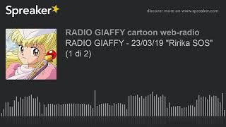 """RADIO Giaffy - Puntata del 23/03/19         - Suirei """"Koi wo Suru Tabi ni Kizutsuki Yasuku"""" OP1 (ep 01-26) - Kaori Aso """"Ririka SOS"""" ED1 (ep 01-23) Fonte: ..."""