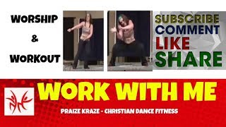 """Work With Me"" by Nicole C. Mullen (High Cardio) Christian Dance Fitness by Praize Kraze not Zumba"