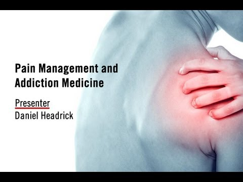 Pain Management and Addiction Medicine - Daniel Headrick at Sovereign Health Group