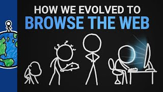 How We Evolved To Browse The Web