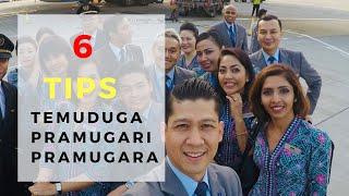 6 TIPS TEMUDUGA NAK JADI PRAMUGARI DAN PRAMUGARA (2019)
