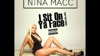 Скачать Nina Macc I Sit On Ya Face