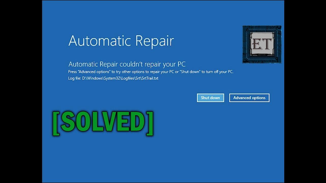 How to Fix Automatic Repair Loop in Windows 10 - Startup Repair Couldn't  Repair Your PC [2019]
