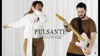 Baixar Palankin (Ana Rock & Tiago Andrade) - Pulsante Clipe Oficial