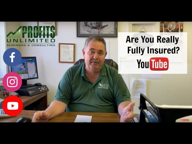 Are You Really Fully Insured?
