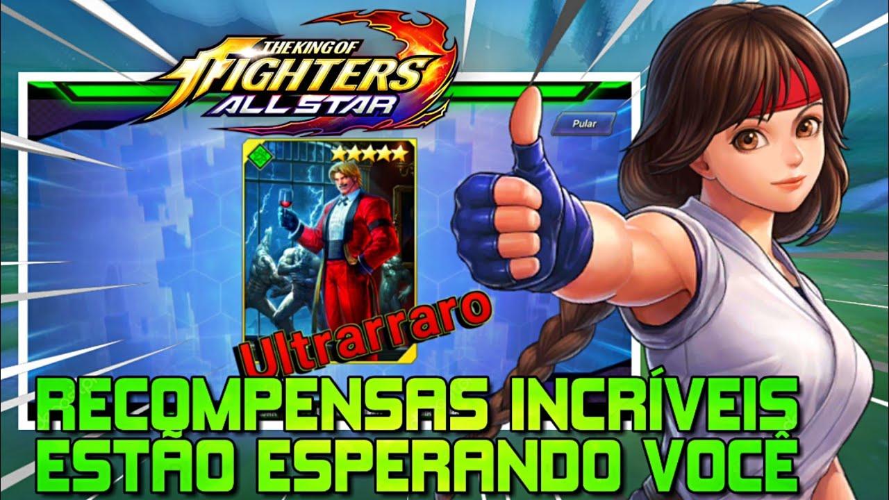 RECOMPENSAS INCRÍVEIS ESTÃO ESPERANDO VOCÊ - THE KING OF FIGHTERS ALL STAR #9
