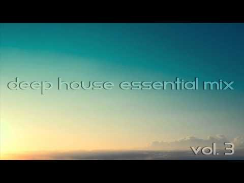 Deep House Essential Mix 2014 Vol 3