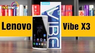 Lenovo Vibe X3 – обзор смартфона