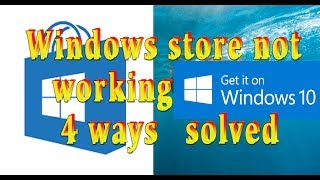 how to fix windows 10 store not working quick solution 4 methods to fix and repair Urdu/Hindi