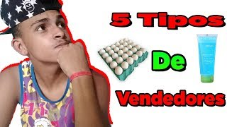 Baixar 5 TIPOS DE VENDEDORES